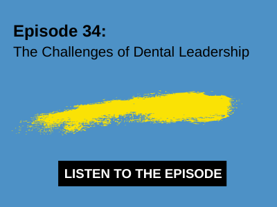 The Challenges of Dental Leadership