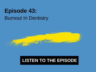 Burnout In Dentistry