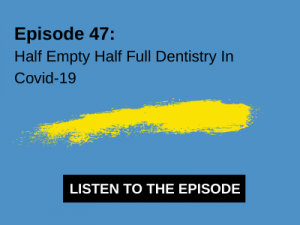 Podcast Dentistry and Covid-19